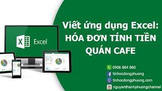 Thực hành viết ứng dụng HÓA ĐƠN TÍNH TIỀN bằng Excel | Excel Cơ Bản
