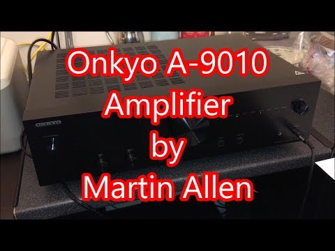 Onkyo A-9010 (B) Amplifier Unboxing, Setting Up and Quick Review