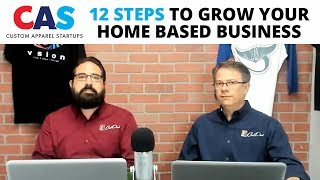 CAS Podcast Episode 85 |12 Steps to Grow Your Home Based Business
