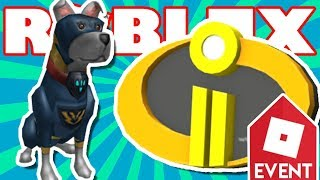HOW TO GET THE SUPER PUP & INCREDIBLES 2 BADGE!! (Roblox Heroes Event 2018 - Super Hero life 2)