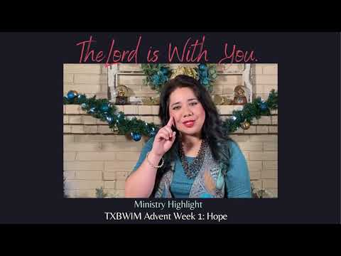 The Lord is With You: Advent Ministry Highlights