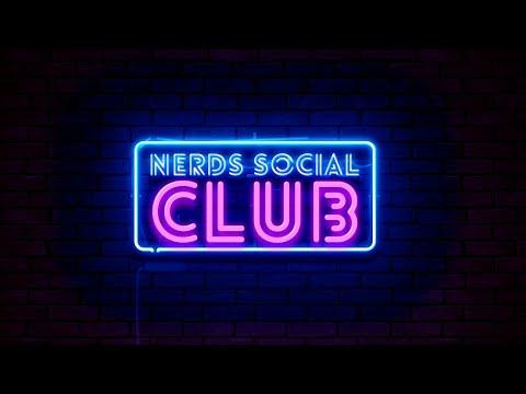 Nerds Social Club Podcast Ep 98
