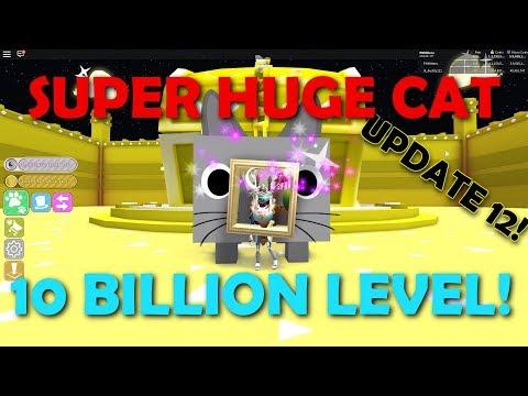 GIANT SUPER HUGE CAT! 10 BILLION LEVEL! INSANE STATS! SUPER OP! UPDATE 12 IN PET SIMULATOR!