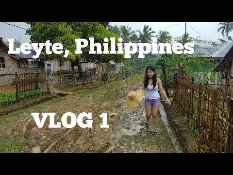 VLOG 1 - Leyte, Philippines