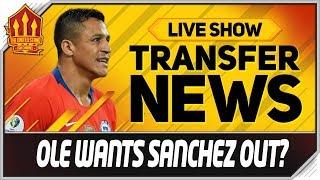 Solskjaer Wants Sanchez Out Man Utd Transfer News
