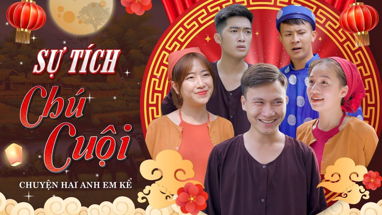 Download SỰ TÍCH CHÚ CUỘI - CHUYỆN HAI ANH EM KỂ   Hai Anh Em Phần 279   Phim Ngắn Hài Hước Hay Nhất Gãy TV
