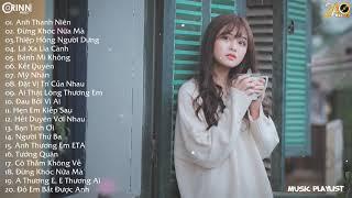 BXH Việt Mix 2020 - Anh Thanh Niên Remix, Đừng Khóc Nữa Mà Remix, Thiệp Hồng Người Dưng Remix
