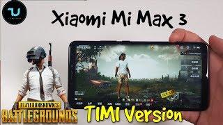 Xiaomi Mi Max 3 PUBG Timi Gameplay Snapdragon 636 gaming test 45 FPS thermals/heating test