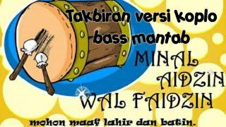 Gambar cover TAKBIRAN VERSI KOPLO BASS MANTAB COVER VIDEO