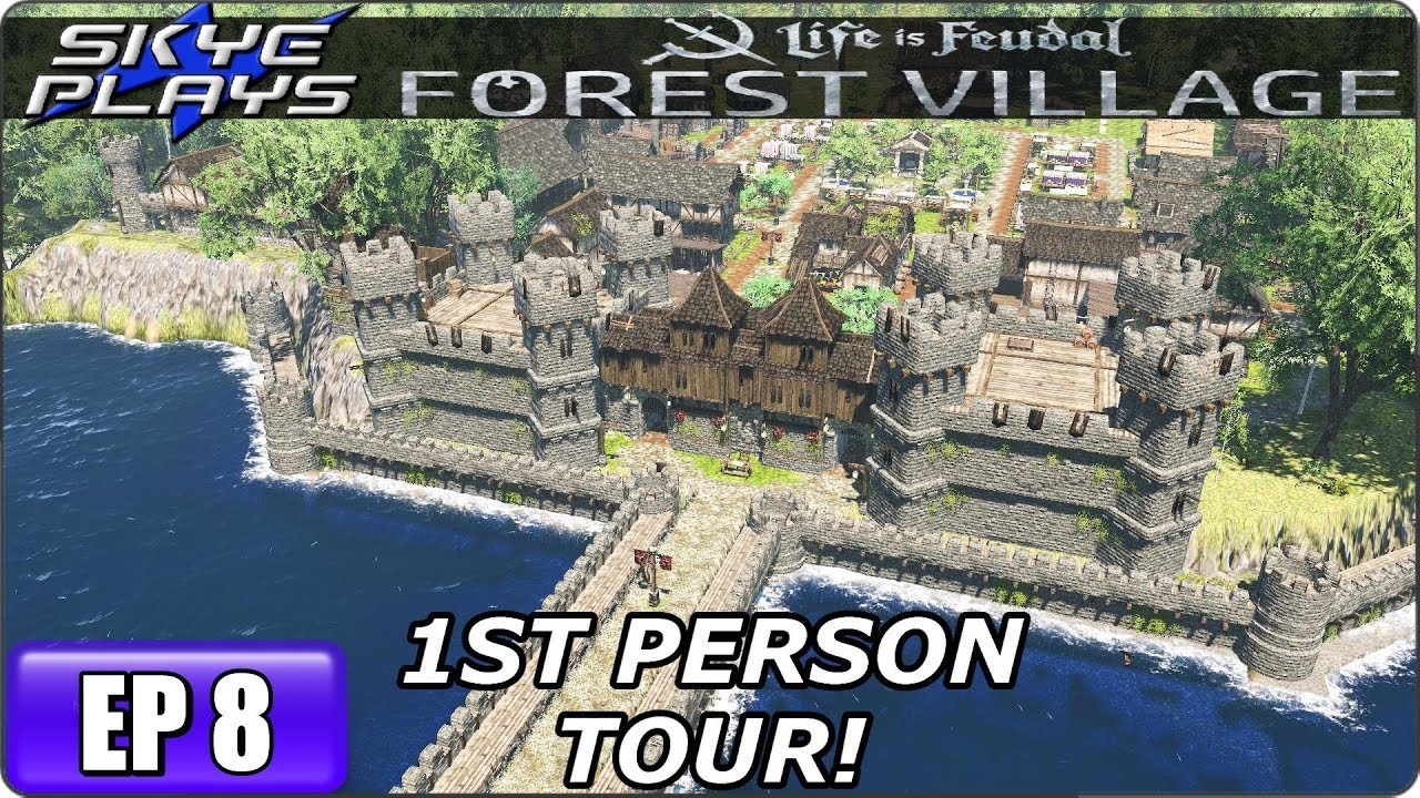 Life Is Feudal Forest Village - Building A Huge Fortified City & Castle Ep  8 - 1ST PERSON TOUR!
