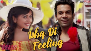 Ishq Di Feeling - Shimla Mirch | Hema Malini, Rajkummar R, Rakul S| Meet Bros Anjjan| Stebin Ben