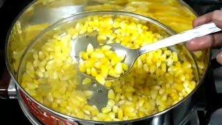 how to steam corn at home / easy way steam corn kernels/ भुट्टे के दानों को घर में कैसे स्टीम करें