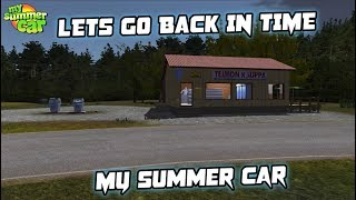My Summer Car - Going Back in Time  (Where it all started)