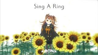 【オリジナル曲】Sing A Ring / 獅子神レオナ【MV】