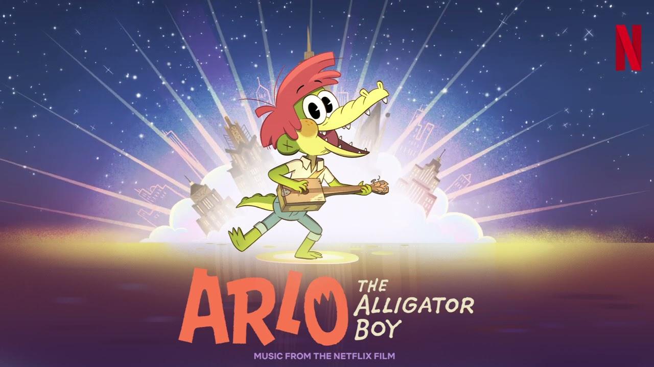 "Happy Birthday To Ya (From The Netflix Film: ""Arlo The Alligator Boy"")"