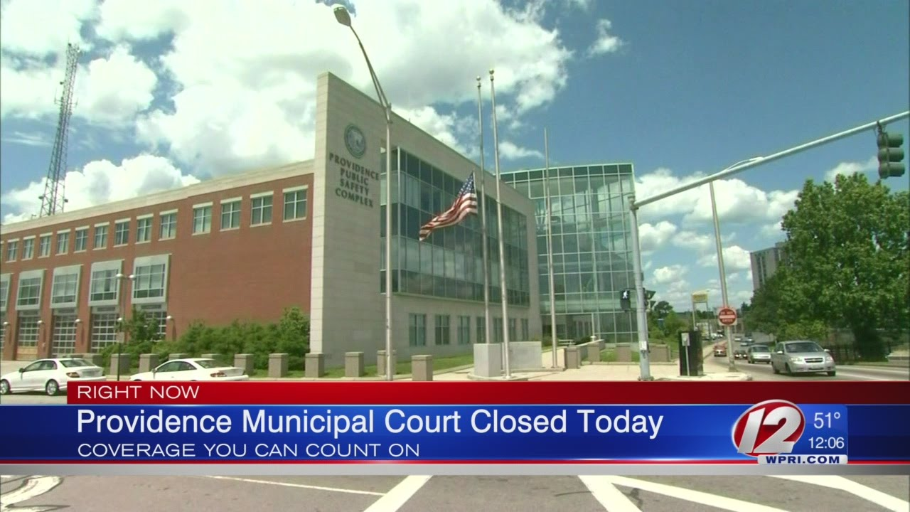 Providence Municipal Court Closed Due to Demonstration