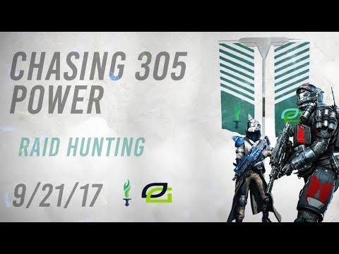 Destiny 2: RAID HUNTING FOR 305 POWER