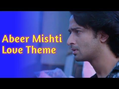 ABEER MISHTI LOVE THEME || YEH RISHTEY HAI PYAAR KE || STAR