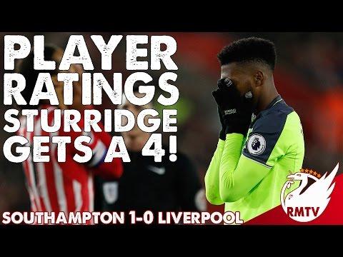 Southampton v Liverpool 1-0 | Sturridge Gets A 4! | Player Ratings
