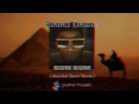 Mohamed Ramadan - BUM BUM ( Abdullah Demir Remix ) ( ريمكس )