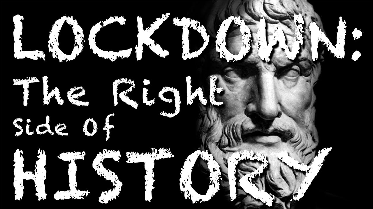 Lockdown: The Right Side Of History