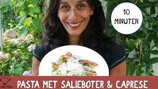 Snel Recept: Pasta Met Citroen- Salieboter En Insalata Caprese
