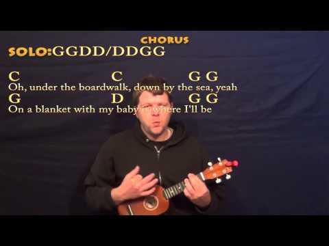Under the Boardwalk (The Drifters) Soprano Ukulele Cover Lesson -Chords/Lyrics