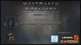 Repeat youtube video Westmarch Workshop: Ep. 109 - Season NINE, NINE, NINE!
