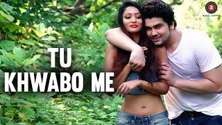 Tu Khwabo Me Official Music | Sagar Sharma | Abhishek Rana & Nikita Powar