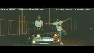 Aro MC ft  Bise Gabber -  Enemies Droping ( 2015 ) Resimi