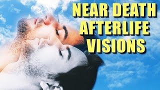 Near-Death AFTERLIFE EXPERIENCES - FACT Or FICTION?