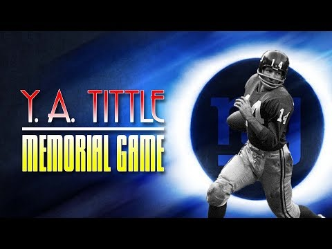 Y. A. Tittle Memorial Game [Madden 16]
