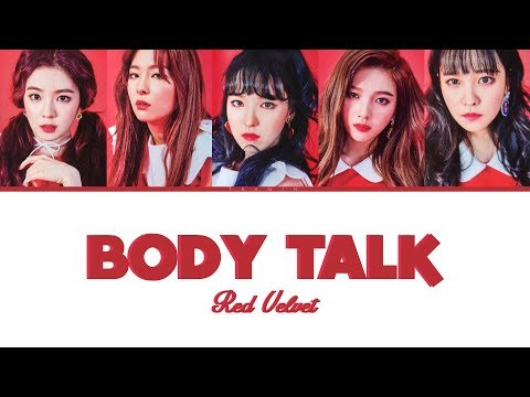 RED VELVET - BODY TALK (Color Coded Lyrics) [Han|Rom|Eng]