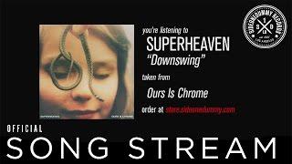 Superheaven - Downswing