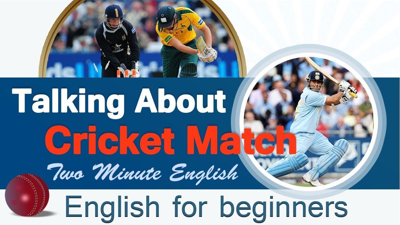 Sports English - Talking About Cricket Match - Sports vocabulary