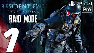 Resident Evil Revelations - Raid Mode Walkthrough Part 1 - First Stages (PS4 PRO) Remastered