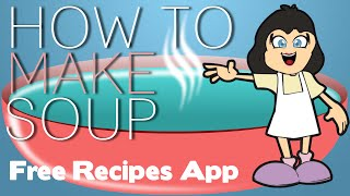 How To Make Soup - Free App In Google Play Store