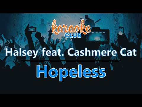 Halsey - Hopeless (ft. Cashmere Cat) (Karaoke Version)