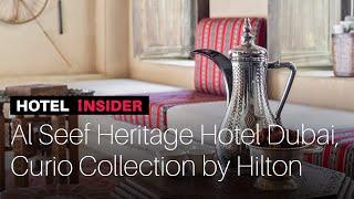 Hotel Insider - Al Seef Heritage Hotel Dubai, Curio Collection by Hilton