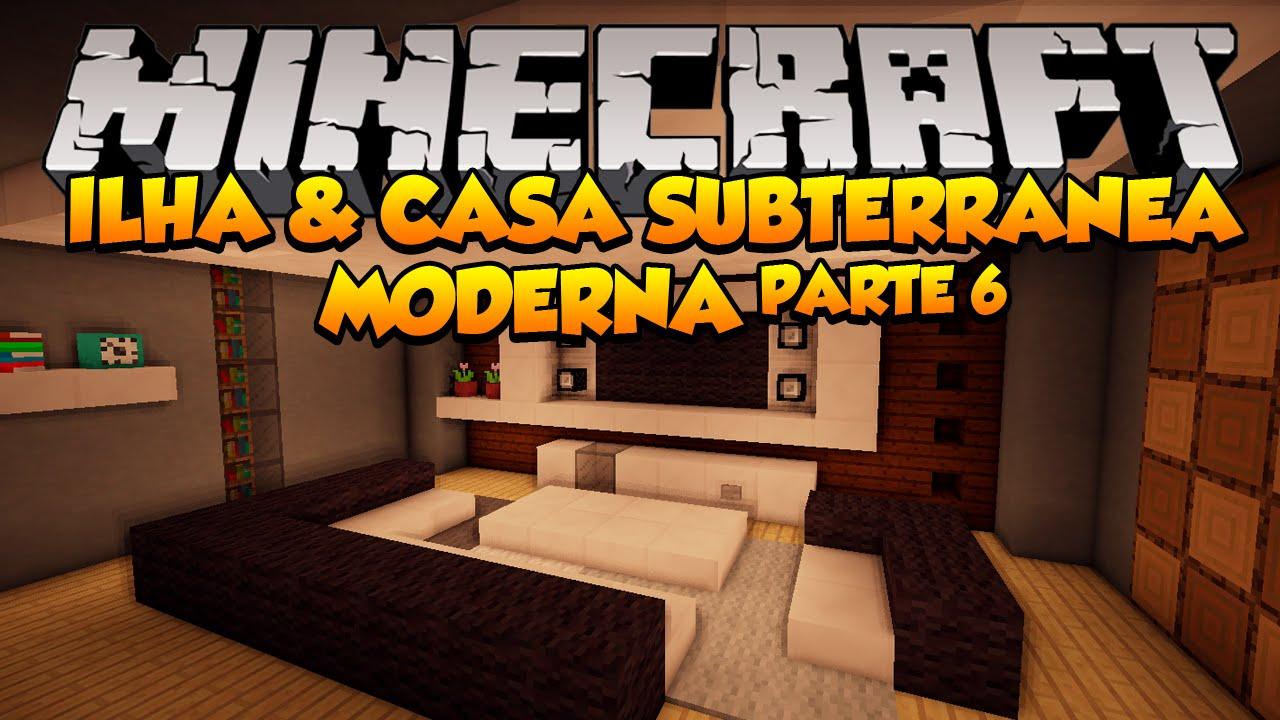 Minecraft ilha e casa subterr nea moderna parte 6 youtube for Casa moderna survival minecraft