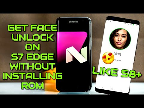 Download Youtube: S7 Edge - Get Face Unlock On Any Rom