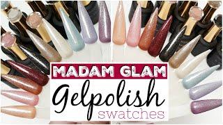 Madam Glam 6th Lust anniversary collection - gelpolish  SWATCH video ♥ Beautynailsfun.nl