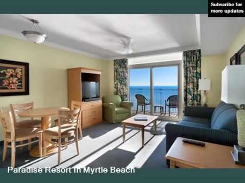 Paradise Resort Beautiful Hotel In Myrtle Beach Picture Collection Rank 3 8 5