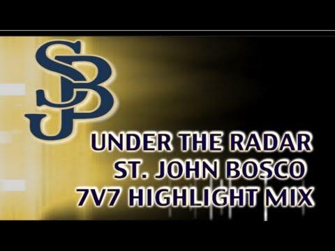 st-john-bosco-:-#undertheradar-7v7-highlight-mix---2013