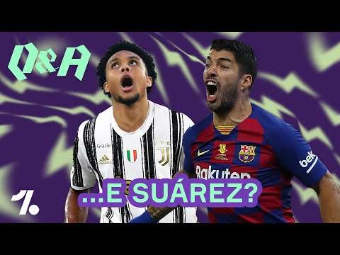 E se un'italiana pensasse a SUÁREZ? + Juve, colpo McKennie! ► Q&A