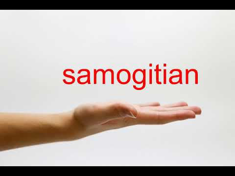 How to Pronounce samogitian - American English