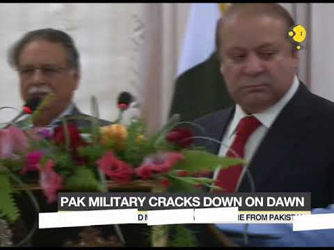 Nawaz Sharif interview: Pakistan military cracks down on 'Dawn'