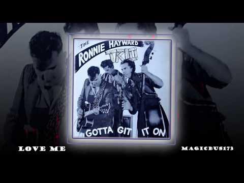 The Ronnie Hayward Trio – Love Me