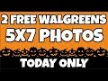 2 FREE Photos at Walgreens TODAY ONLY
