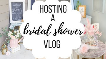 Hosting a Bridal Shower Vlog - DECORATE AND PREP WITH ME!